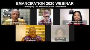 Emancipation Day Virtual Panel Discussion on Leveraging Our Resilience; Black Lives Matter