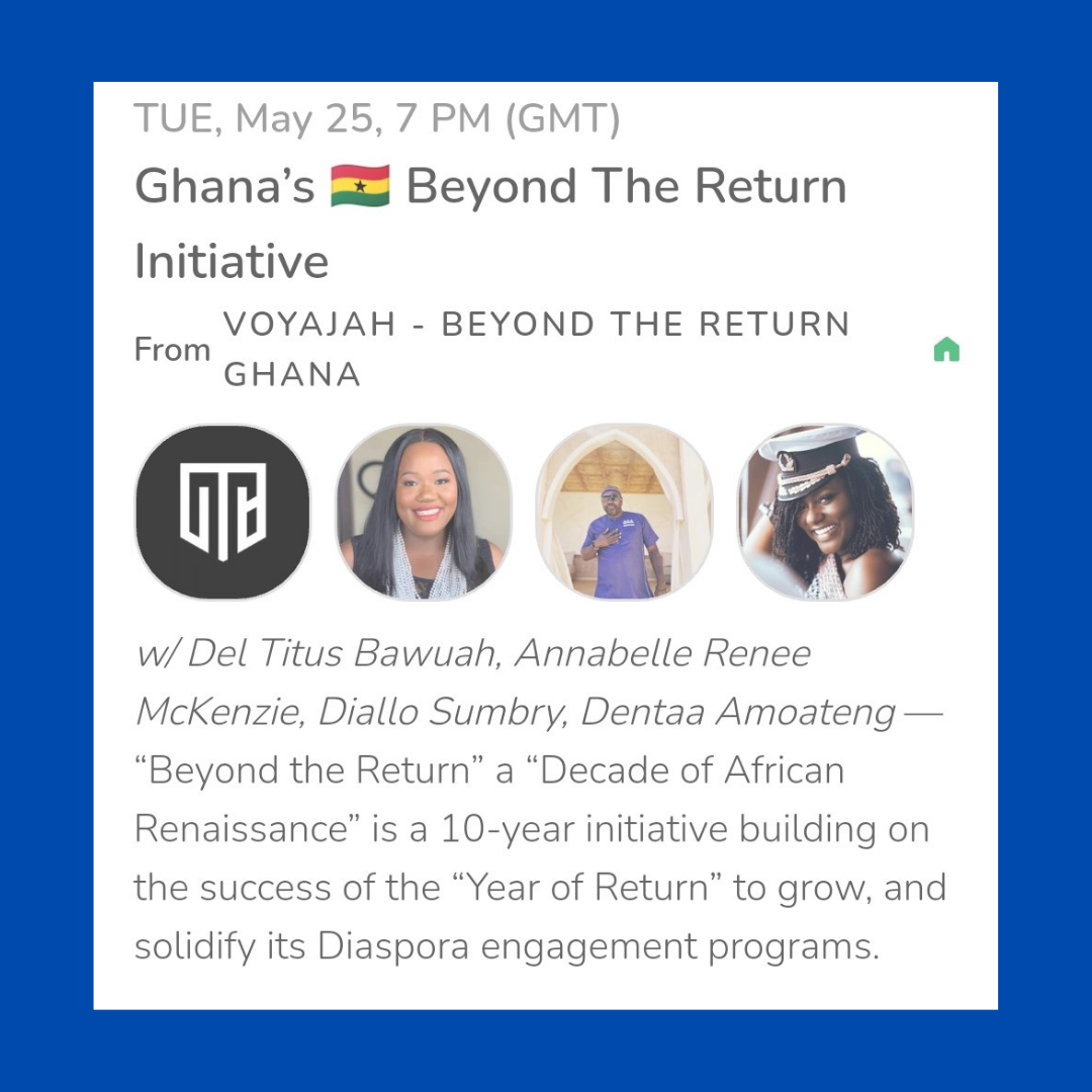 Ghana's Beyond the Return Initiative on Clubhouse for Africa Day