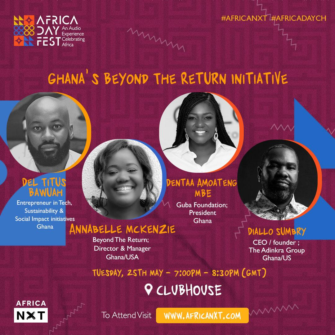 Join 'Ghana's Beyond the Return Initiative' on Clubhouse for Africa Day Fest